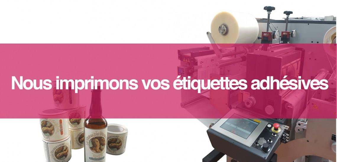 Nous imprimons vos étiquettes adhésives